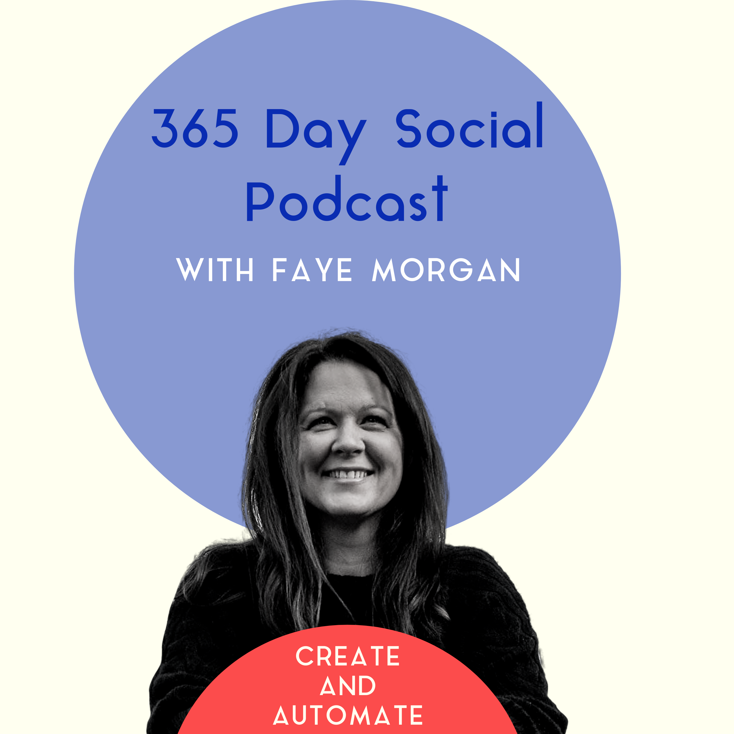 365 Day Social: Create and Automate Podcast podcast show image