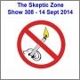 Artwork for The Skeptic Zone #308 - 14.Sept.2014