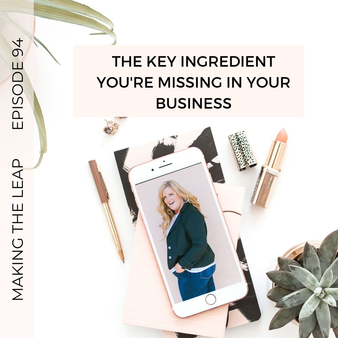 Making the Leap-The Key Ingredient You Are Missing In Your Business