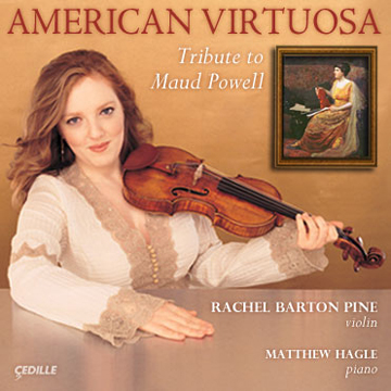 "Episode 4: Rachel Barton Pine introduces her new album ""American Virtuosa: Tribute to Maud Powell"" (Part 2)"