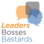Artwork for What Sets A Leader Apart from a Boss or Bastard?