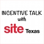 Artwork for Incentive Talk with SITE Texas Episode 5