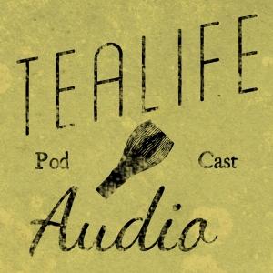 TeaLife Audio - Chado the Japanese Way of Tea