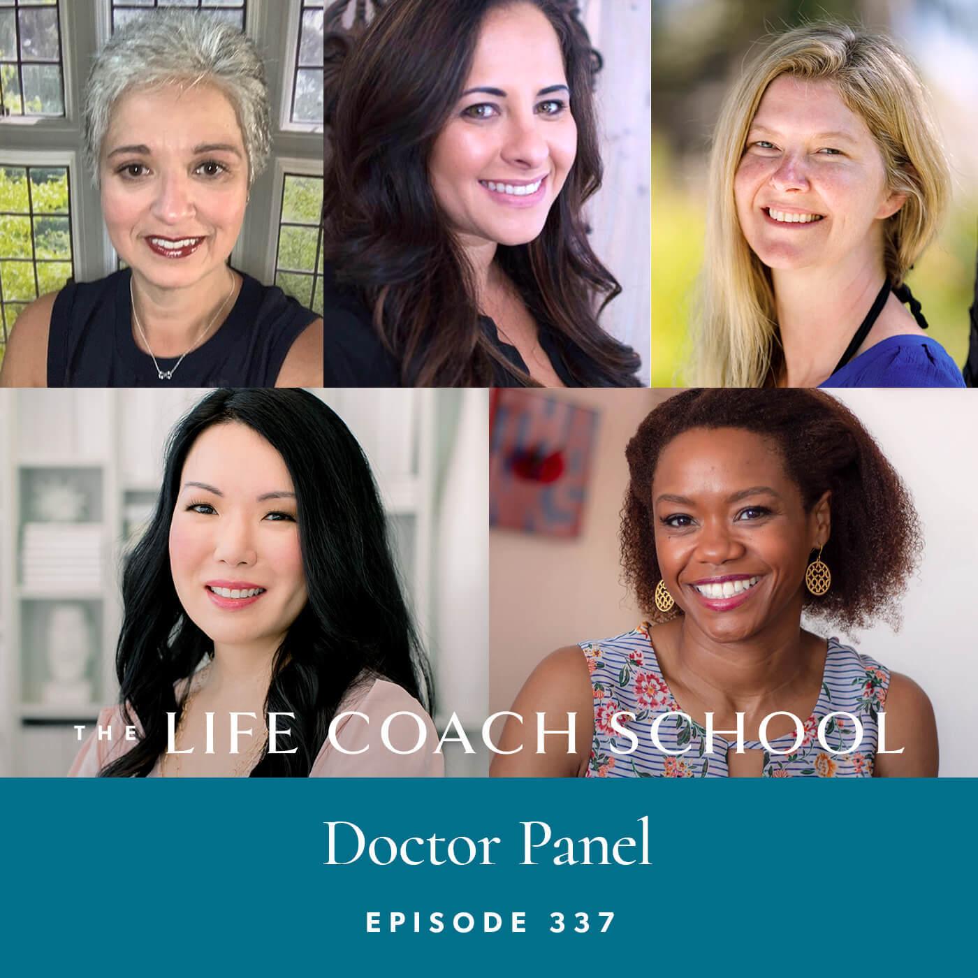 Ep #337: Doctor Panel