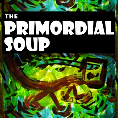 theprimordialsoup's podcast show image