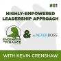 Artwork for Highly-Empowered Leadership Approach with Kevin Crenshaw - Episode 81