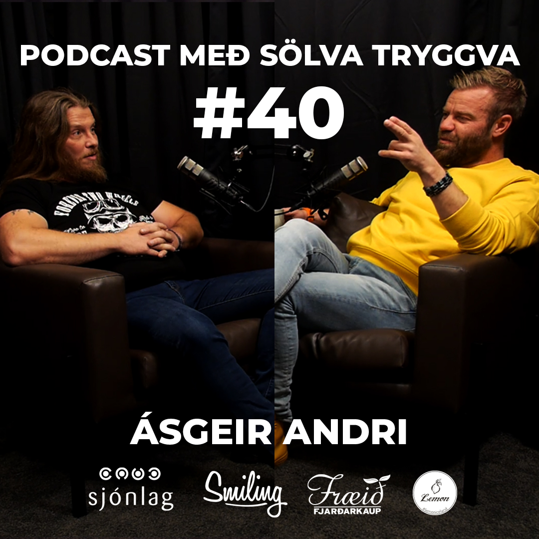 #40 Ásgeir Andri með Sölva Tryggva