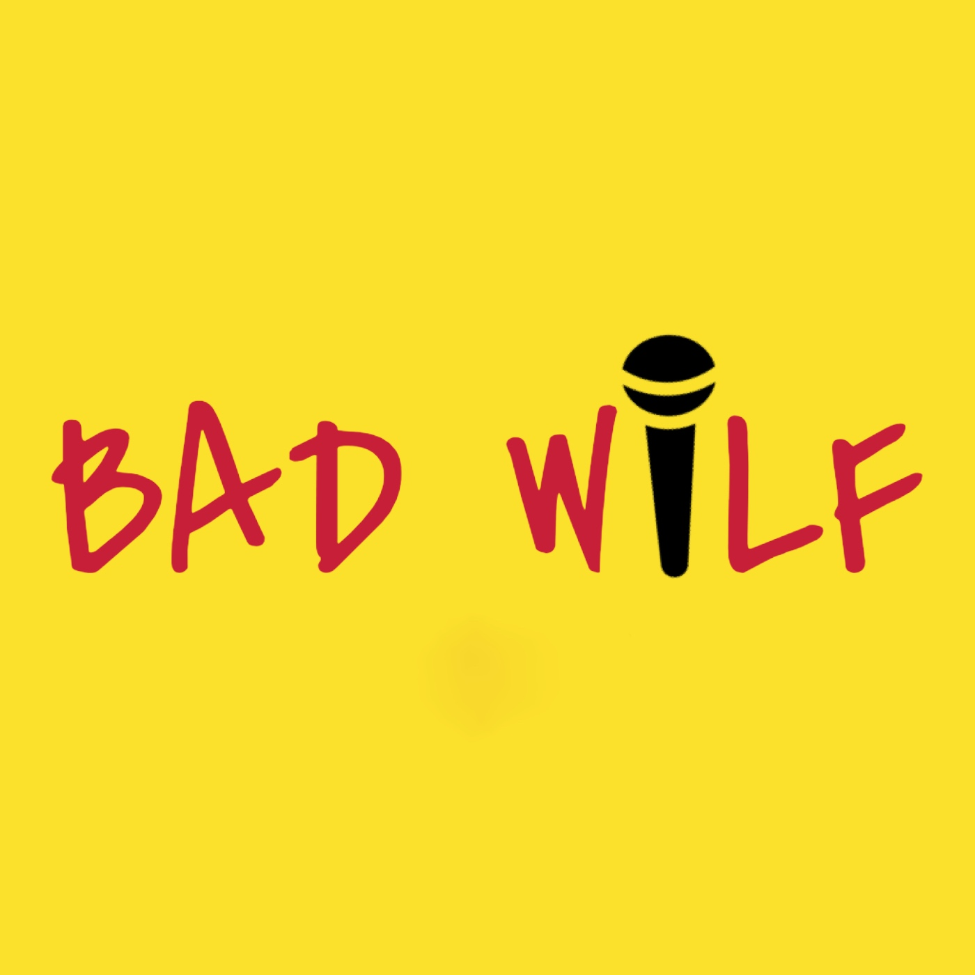 The Bad Wilf Podcast show art