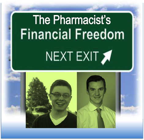 Pharmacist's Financial Freedom - Pharmacy Podcast Episode 272
