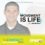 Artwork for Ep. 131 - Movement is Life - with Jeff Moreno