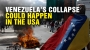 Artwork for Venezuela's COLLAPSE could happen in the USA