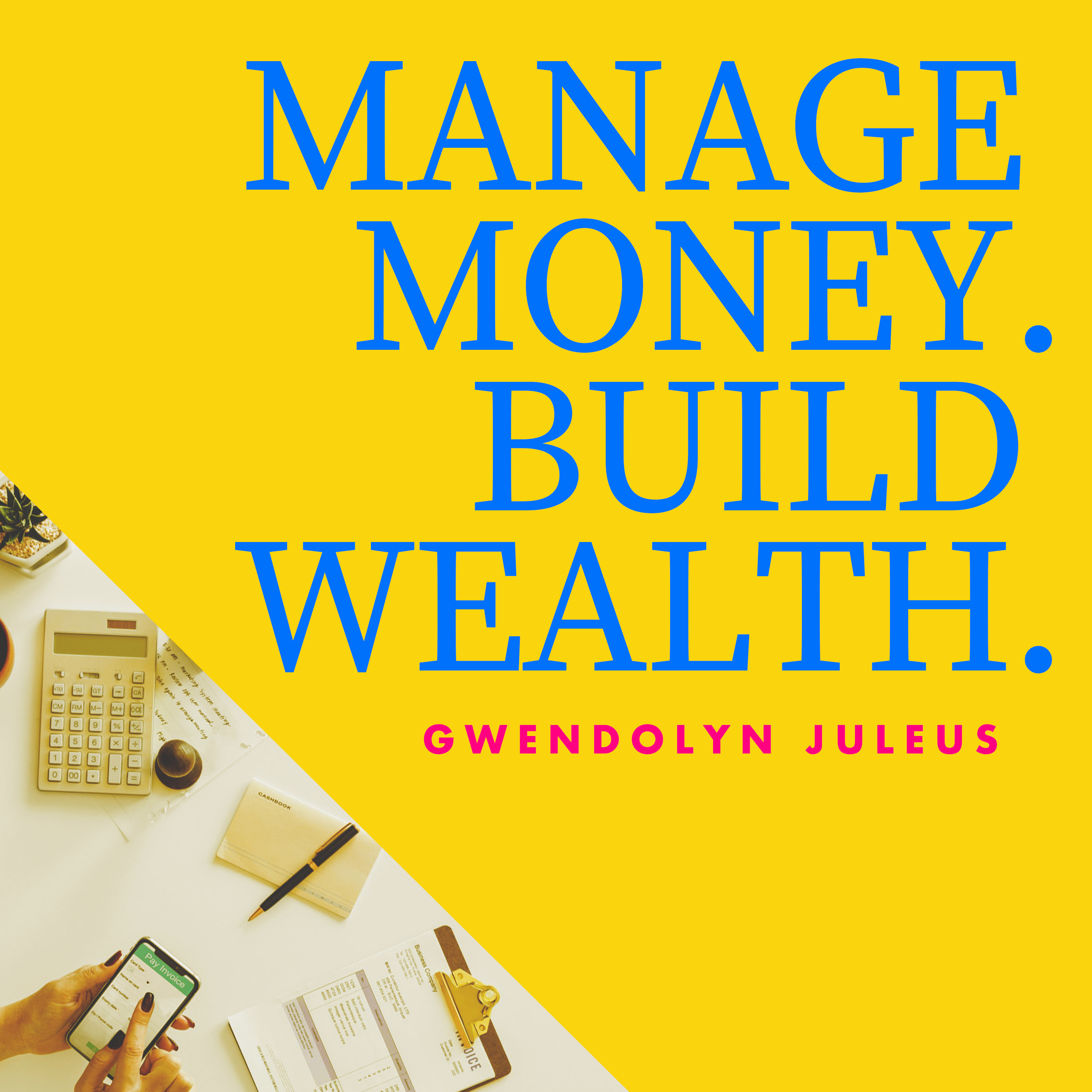 "Artwork for 001:  Welcome To the ""Manage Money Build Wealth"" Podcast!"