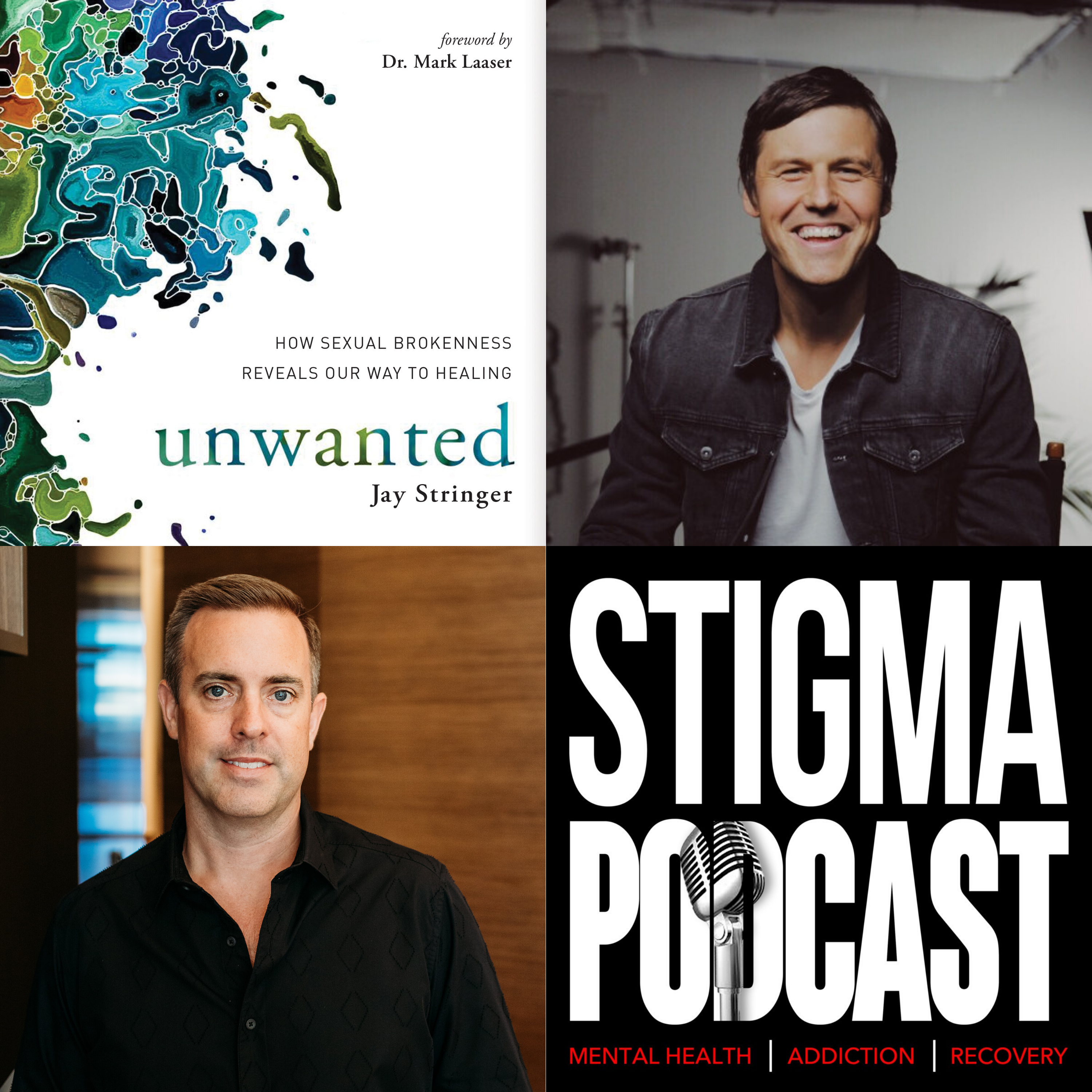 Stigma Podcast - Mental Health - #52 - Unwanted Sexual Behavior: What the Research Shows with Jay Stringer
