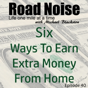 Six Ways To Earn Extra Income From Home - RN 040