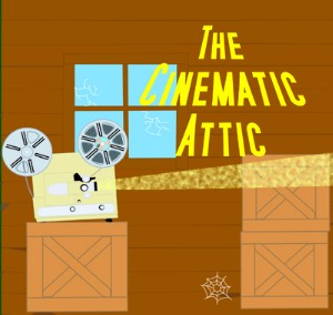 The Cinematic Attic
