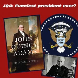 Headliner of State: John Quincy Adams