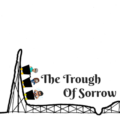 The Trough Of Sorrow show image