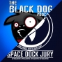 Artwork for The Black Dog Podcast / Space Dock Jury - Blade Runner 2049 No Spoiler Review