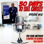 Artwork for 30 Days To Sell Cars Podcast Episode #10 - The Reid Method A Blueprint For Sales Mastery