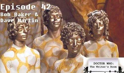 Episode 42 - Bob Baker & Dave Martin Pt 1