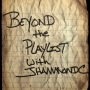 Artwork for Beyond the Playlist with JHammondC: Kim Simpson