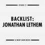 "Artwork for 73: Backlist: Jonathan Lethem's ""Motherless Brooklyn"""