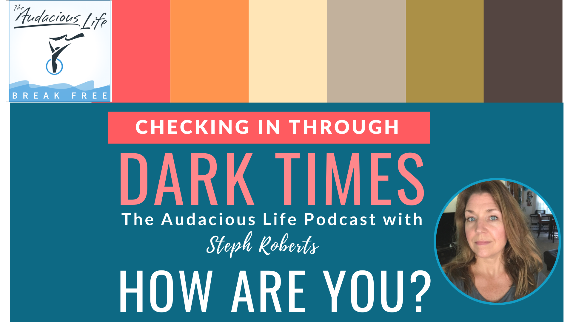 Checking in through dark times - How are you?