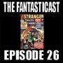 Artwork for Episode 26: Strange Tales #119