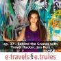 Artwork for ET037 - Behind the Scenes with Travel Hacker,  Jen Ruiz