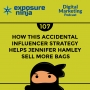 Artwork for #107: How This Accidental Influencer Strategy Helps Jennifer Hamley Sell More Bags