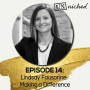 Artwork for Ep. 14  – Lindsay Faussone: Making a Difference