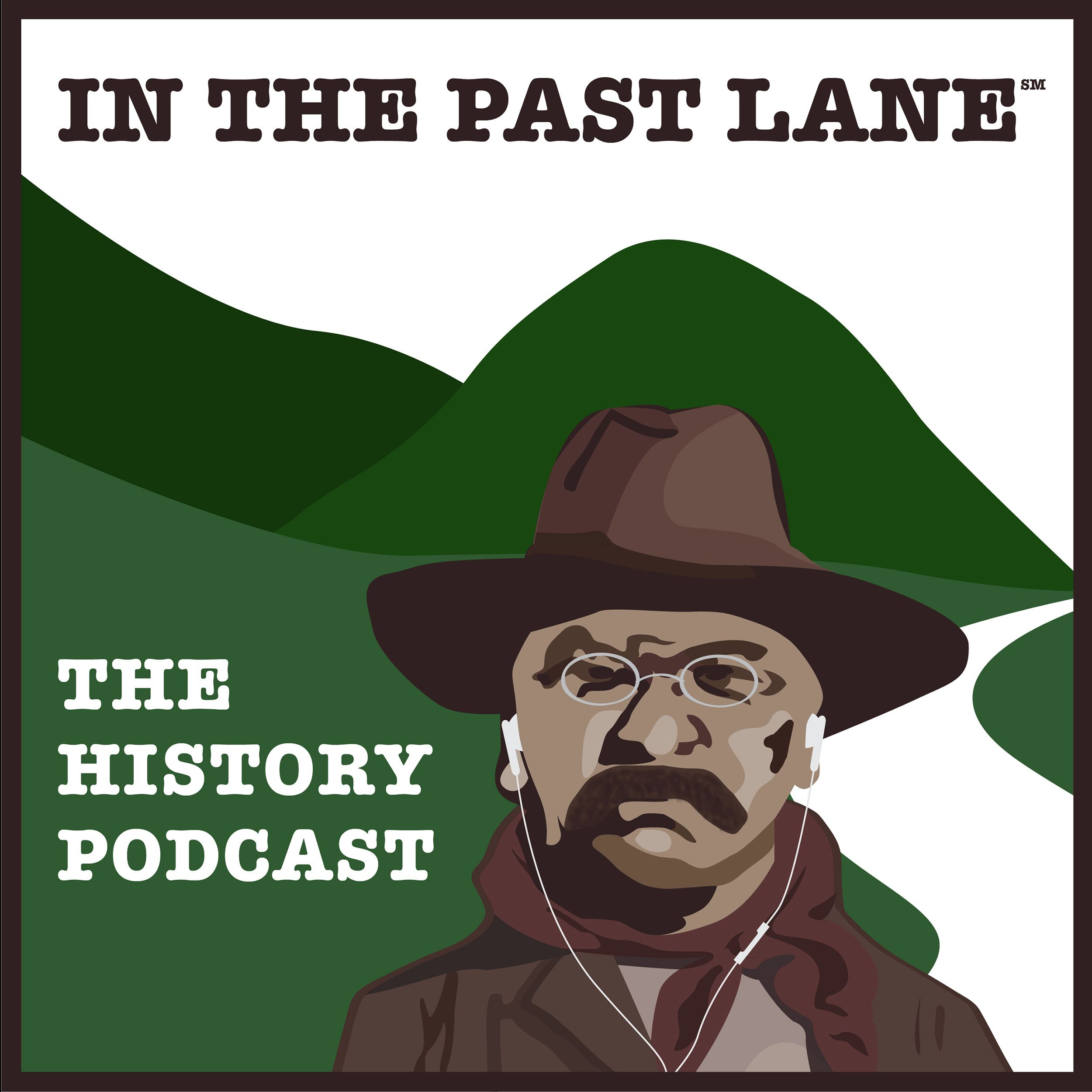 In The Past Lane - The Podcast About History and Why It Matters show art