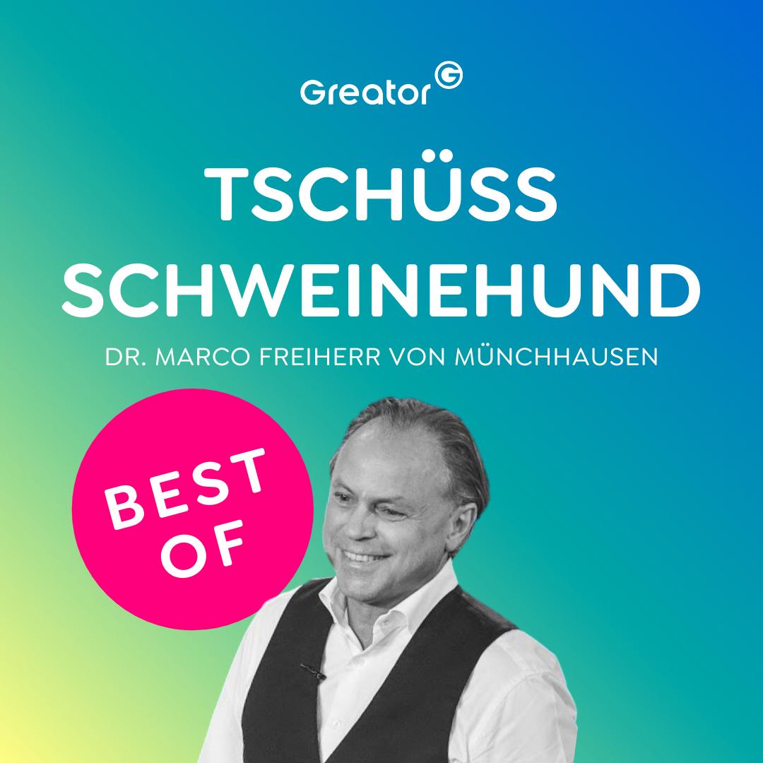 BEST OF Podcast- 3 ultimative Tipps, um deine Gewohnheiten zu verändern // Dr. Marco Freiherr von Münchhausen