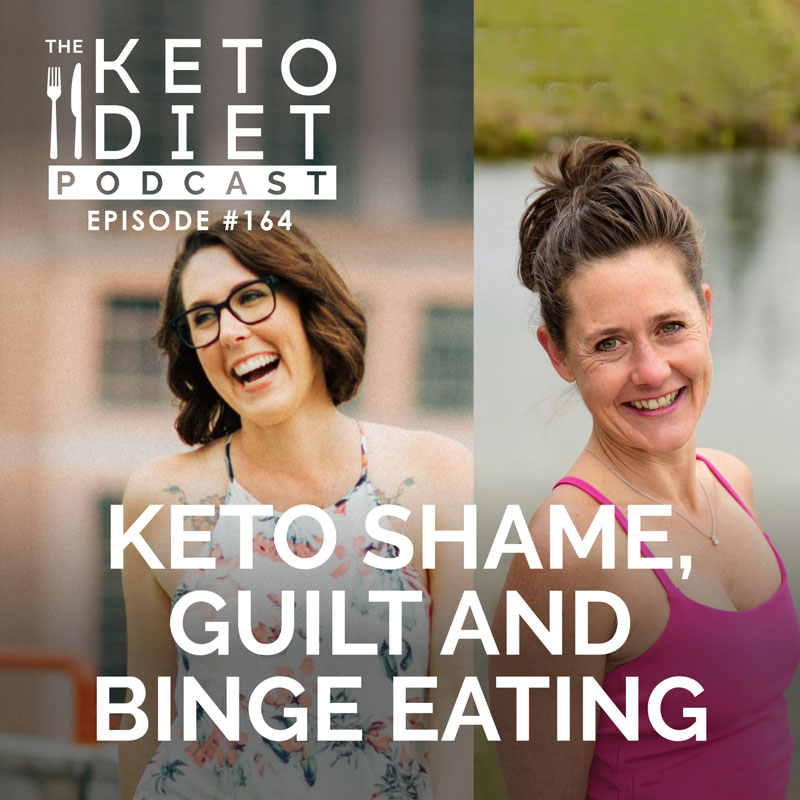#164 Keto Shame, Guilt and Binge Eating with Tanya Willis