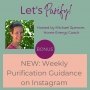 Artwork for NEW: Weekly Purification Guidance on Instagram