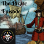 Artwork for Ep.11: Oola Bourbon and PIRATES!! All the sexy pirate facts you wish you knew.