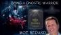 Artwork for Moe Bedard on Being a Gnostic Warrior