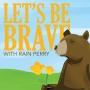 Artwork for Let's Be Brave and Reunite Families, with Ricardo De Anda