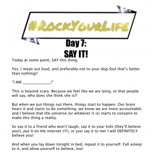 #RockYourLife Day 7!