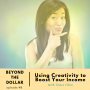 Artwork for Using Creativity to Boost Your Income with Grace Chon