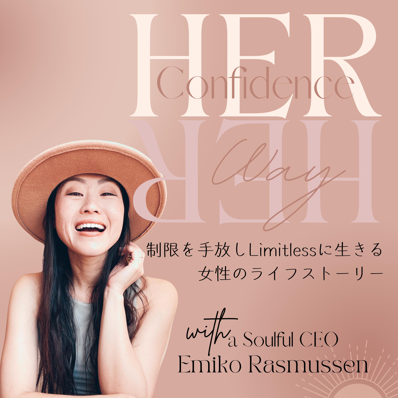 Her Confidence Her Way  アメリカ発 女性の自信+マインドセット+生き方 show art