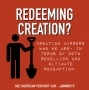 Artwork for Redeeming Creation (or- Who cursed creation- us or God?)- #39
