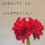 Artwork for 2. Julspecial! Om amaryllis, hyacinter och andra juliga växter.