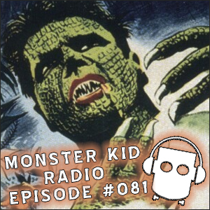 Monster Kid Radio #081 - Apparently, everyone (including Tom Biegler) thinks Beverly Garland is pretty in The Alligator People