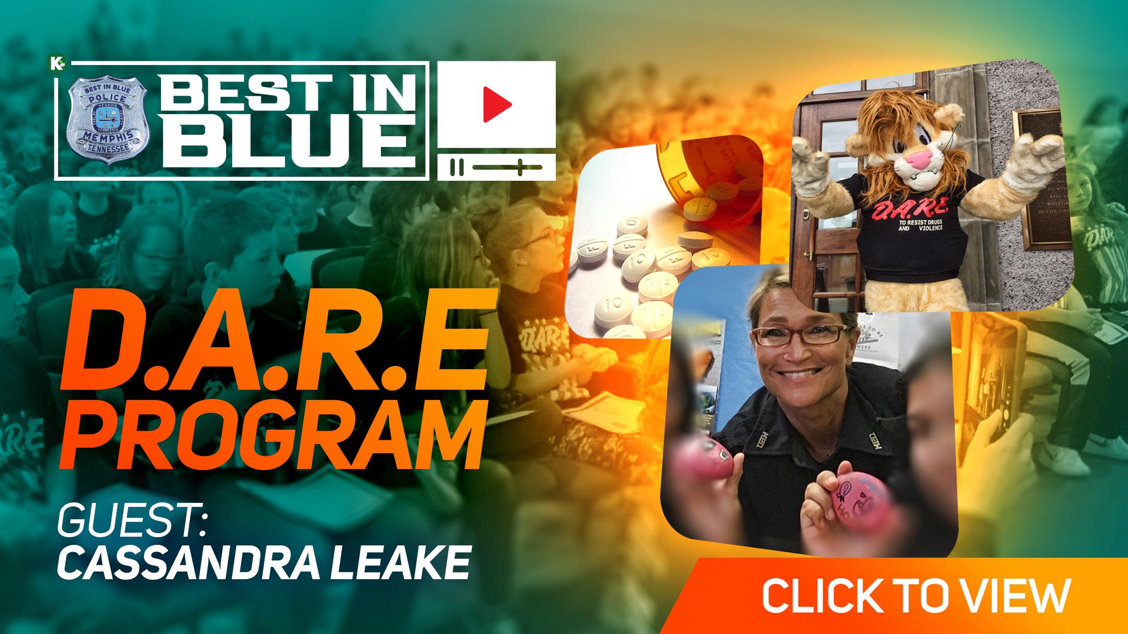 Artwork for D.A.R.E & G.R.E.A.T.  w/ Ofc Cassandra Leake | BEST In BLUE VIDEO| KUDZUKIAN