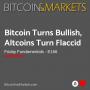 Artwork for Bitcoin Turns Bullish, Altcoins Turn Flaccid