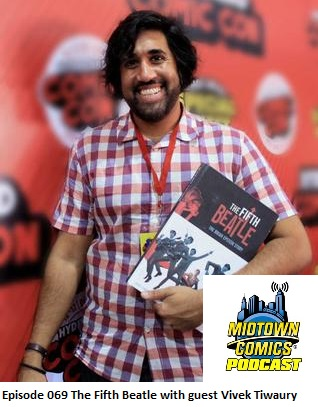 Episode 069 The Fifth Beatle with guest Vivek Tiwary