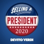 Artwork for Selling a President 2020 Podcast Coming Soon