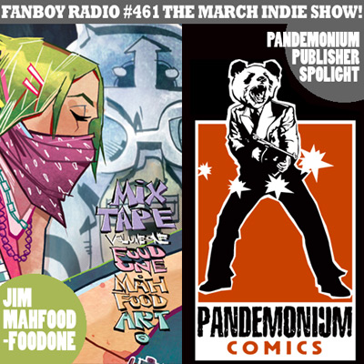 Fanboy Radio #461 - March Indie Show '08