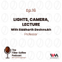 Artwork for Ep. 16: Lights, Camera, Lecture with Siddharth Deshmukh